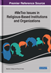 #MeToo Issues in Religious-Based Institutions and Organizations