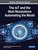 The IoT and the Next Revolutions Automating the World