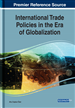 International Trade Policies in the Era of Globalization