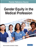 Gender Equity in the Medical Profession: Emerging Research and Opportunities