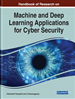 Handbook of Research on Machine and Deep Learning Applications for Cyber Security