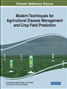 Modern Techniques for Agricultural Disease Management and Crop Yield Prediction