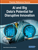 AI and Big Data's Potential for Disruptive Innovation