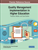 Quality Management Implementation in Higher Education: Practices, Models, and Case Studies