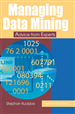 Managing Data Mining: Advice from Experts