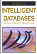 Intelligent Databases: Technologies and Applications