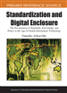 Standardization and Digital Enclosure: The Privatization of Standards, Knowledge, and Policy in the Age of Global Information Technology