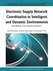 Electronic Supply Network Coordination in Intelligent and Dynamic Environments: Modeling and Implementation