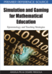 Simulation and Gaming for Mathematical Education: Epistemology and Teaching Strategies