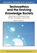 Technoethics and the Evolving Knowledge Society: Ethical Issues in Technological Design, Research, Development, and Innovation