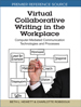 Virtual Collaborative Writing in the Workplace...