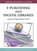 E-Publishing and Digital Libraries: Legal and Organizational Issues
