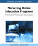 Marketing Online Education Programs: Frameworks for Promotion and Communication