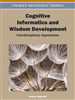Cognitive Informatics and Wisdom Development: Interdisciplinary Approaches