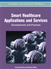 Smart Healthcare Applications and Services: Developments and Practices
