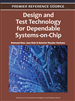 Design and Test Technology for Dependable Systems-on-Chip
