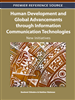Human Development and Global Advancements through Information Communication Technologies: New Initiatives