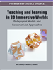 Teaching and Learning in 3D Immersive Worlds: Pedagogical Models and Constructivist Approaches