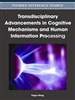 Transdisciplinary Advancements in Cognitive Mechanisms and Human Information Processing