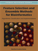 Feature Selection and Ensemble Methods for Bioinformatics: Algorithmic Classification and Implementations