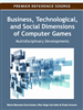 Business, Technological, and Social Dimensions of Computer Games: Multidisciplinary Developments