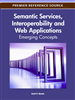 Semantic Services, Interoperability and Web Applications: Emerging Concepts