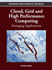 Cloud, Grid and High Performance Computing: Emerging Applications