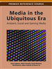 Media in the Ubiquitous Era: Ambient, Social and Gaming Media