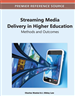 Streaming Media Delivery in Higher Education: Methods and Outcomes