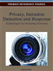 Privacy, Intrusion Detection and Response: Technologies for Protecting Networks