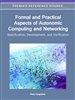 Formal and Practical Aspects of Autonomic Computing and Networking: Specification, Development, and Verification