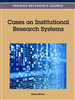 Cases on Institutional Research Systems