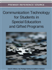 Communication Technology for Students in Special Education and Gifted Programs