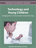 Technology and Young Children: Bridging the Communication-Generation Gap