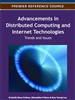 Advancements in Distributed Computing and Internet Technologies: Trends and Issues