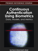 Continuous Authentication Using Biometrics: Data, Models, and Metrics