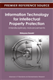 Information Technology for Intellectual Property Protection: Interdisciplinary Advancements
