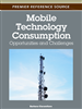 Mobile Technology Consumption: Opportunities and Challenges