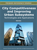 City Competitiveness and Improving Urban Subsystems: Technologies and Applications