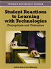 Student Reactions to Learning with Technologies: Perceptions and Outcomes