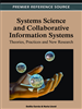 Systems Science and Collaborative Information Systems: Theories, Practices and New Research