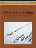 XML Data Mining: Models, Methods, and Applications