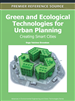 Green and Ecological Technologies for Urban Planning: Creating Smart Cities