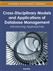 Cross-Disciplinary Models and Applications of Database Management: Advancing Approaches
