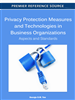 Privacy Protection Measures and Technologies in Business Organizations: Aspects and Standards