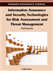 Information Assurance and Security Technologies for Risk Assessment and Threat Management: Advances
