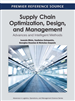 Supply Chain Optimization, Design, and Management: Advances and Intelligent Methods
