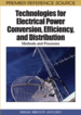 Technologies for Electrical Power Conversion, Efficiency, and Distribution: Methods and Processes