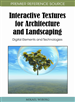 Interactive Textures for Architecture and Landscaping: Digital Elements and Technologies