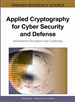 Applied Cryptography for Cyber Security and Defense: Information Encryption and Cyphering